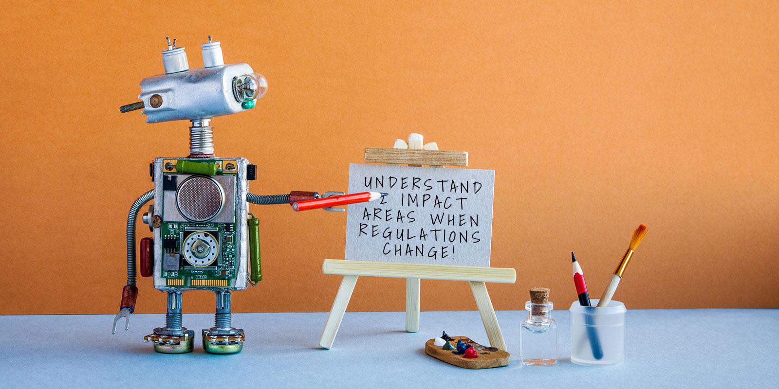The regulatory innovation series, Part 1: Understand 2 impact areas when regulations change!